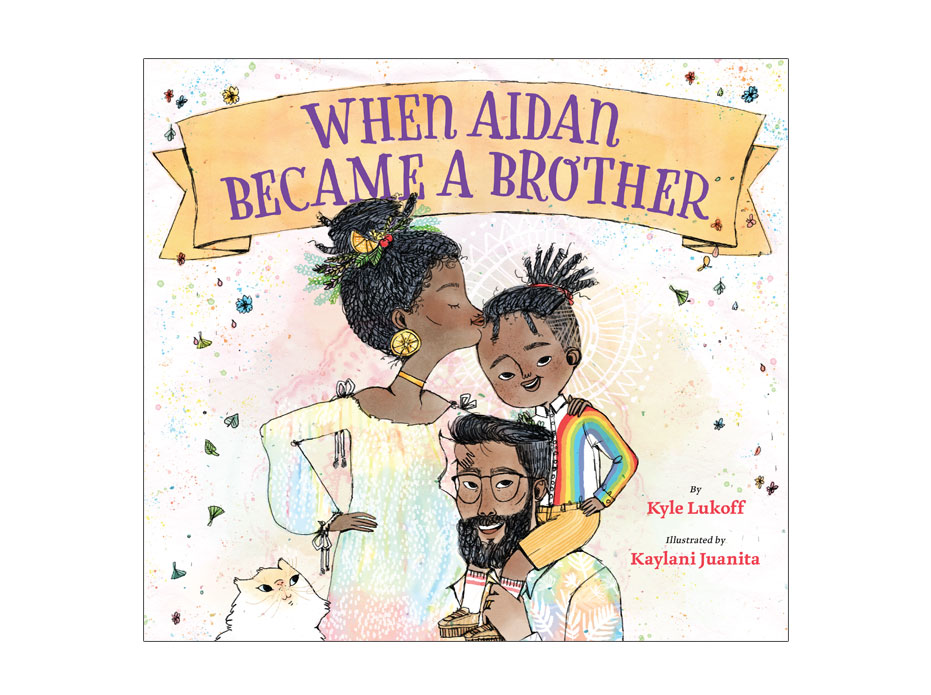 cover of picture book named When Aidan Became A Brother