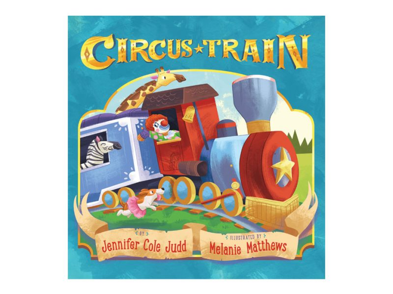cover of children's book called Circus Train