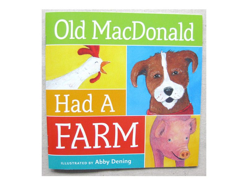 Old MacDonald Had a Farm self published book by Abby Dening